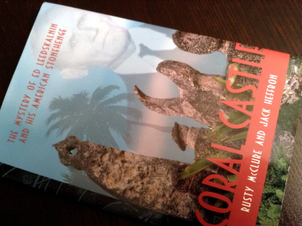 Edward Leedskalnin (1887-1951) – The best book about Coral Castle