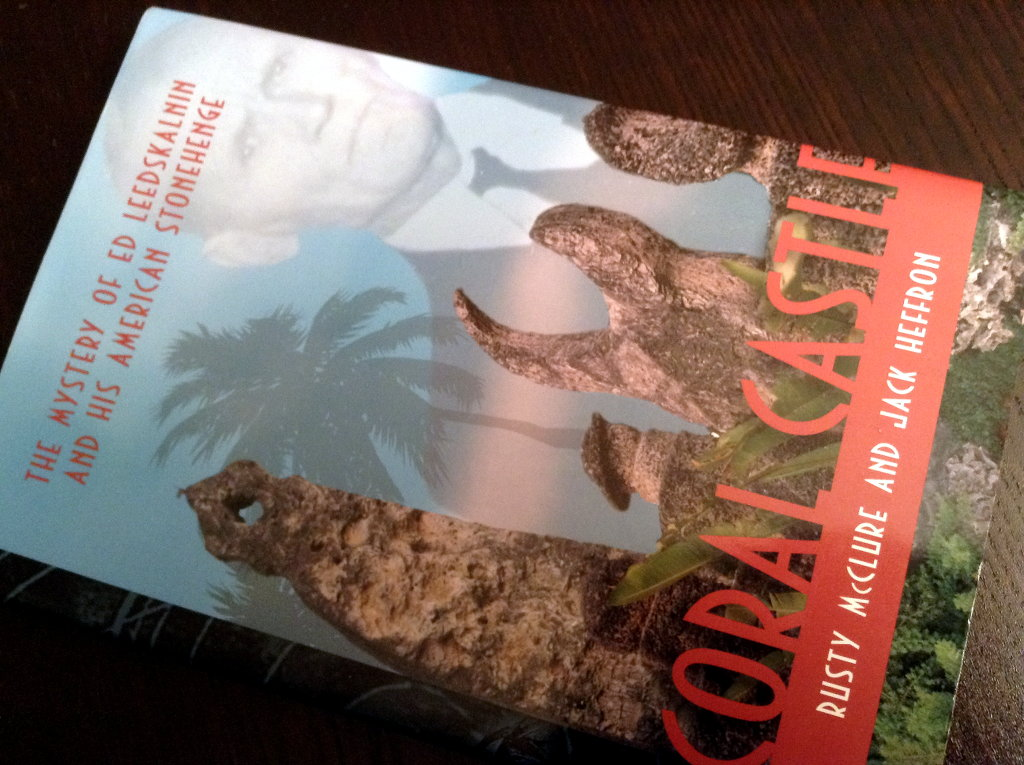 Coral Castle book by Rusty McClure and Jack Heffron.