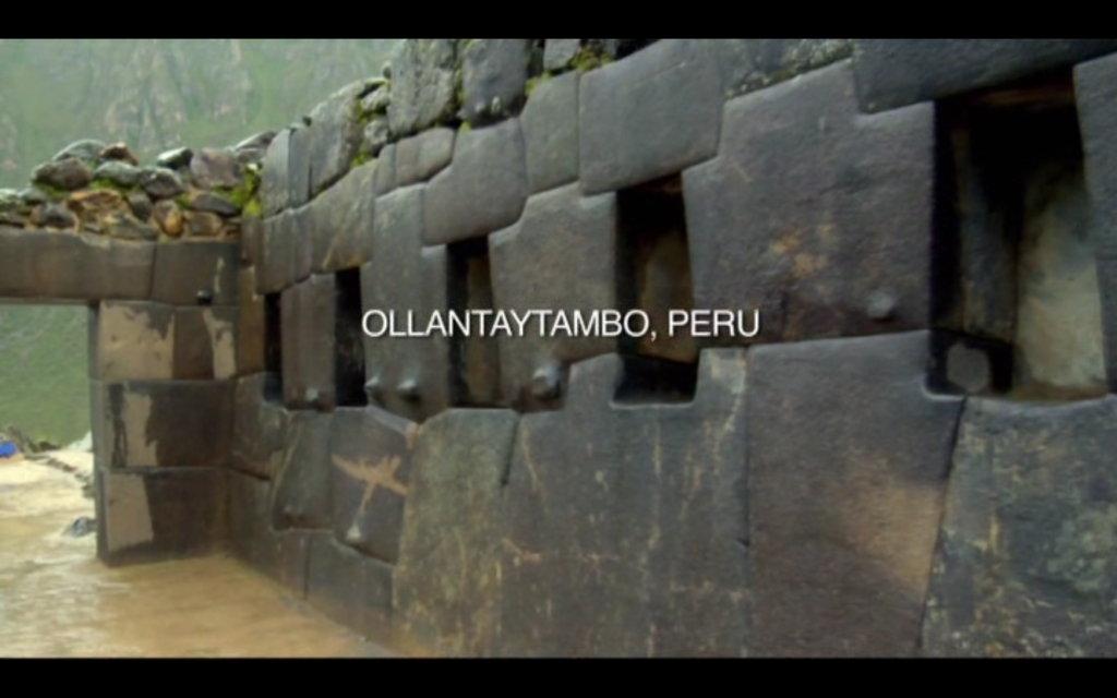 The Revelation Of The Pyramids - Ollantaytombo.