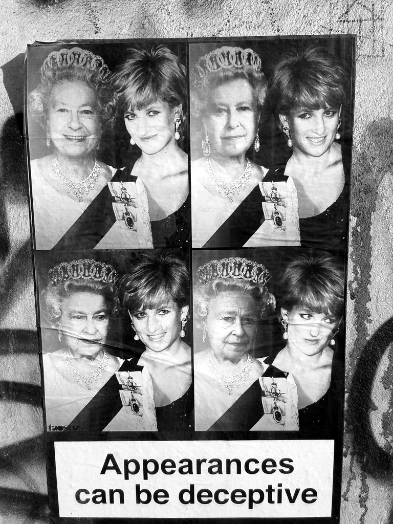 "Street art. Queen Elizabeth & princess Diana - ""Appearances can be deceptive""."