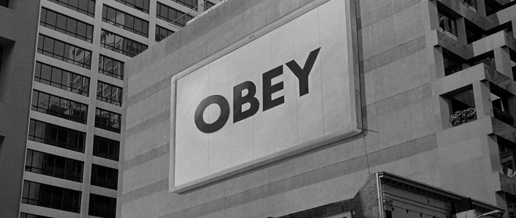 'OBEY' sign from the film 'They Live' by John Carpenter.