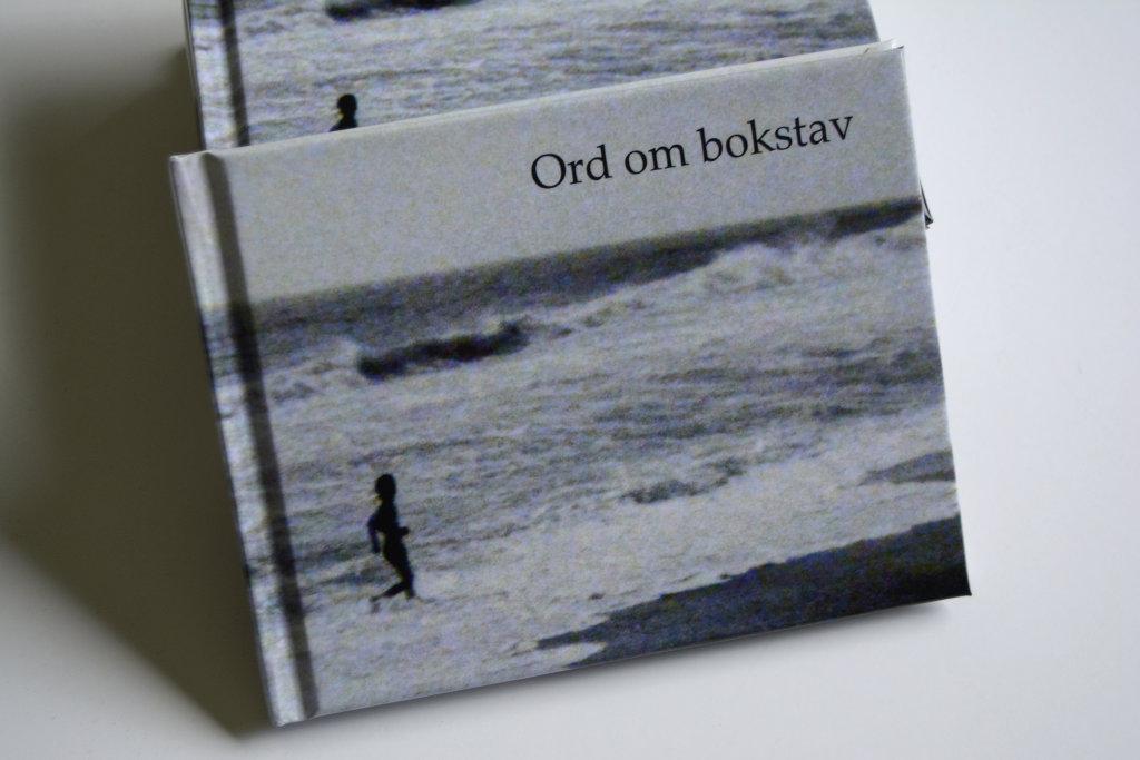 'Ord om bokstav' poetry book by Sanjin Đumišić.