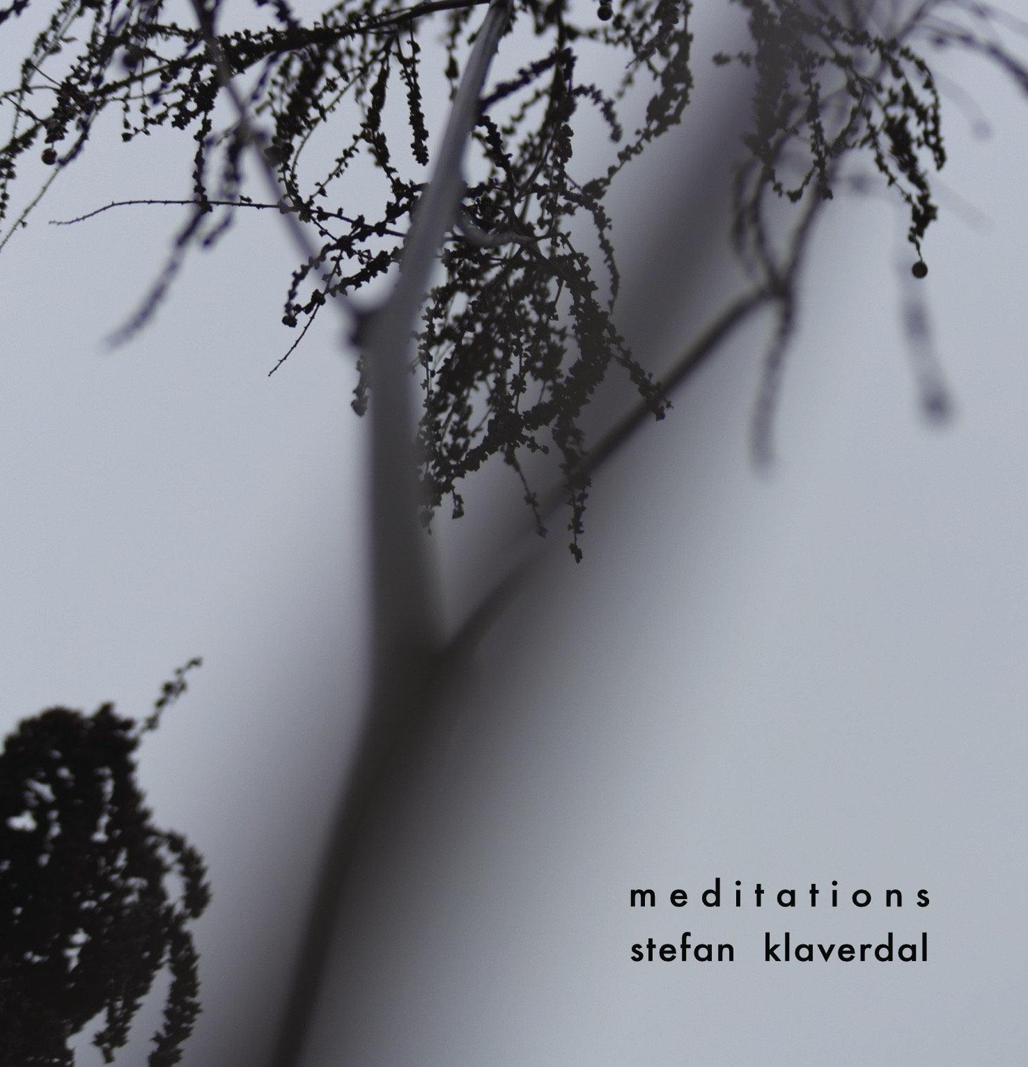 Stefan Klaverdal - Meditations.
