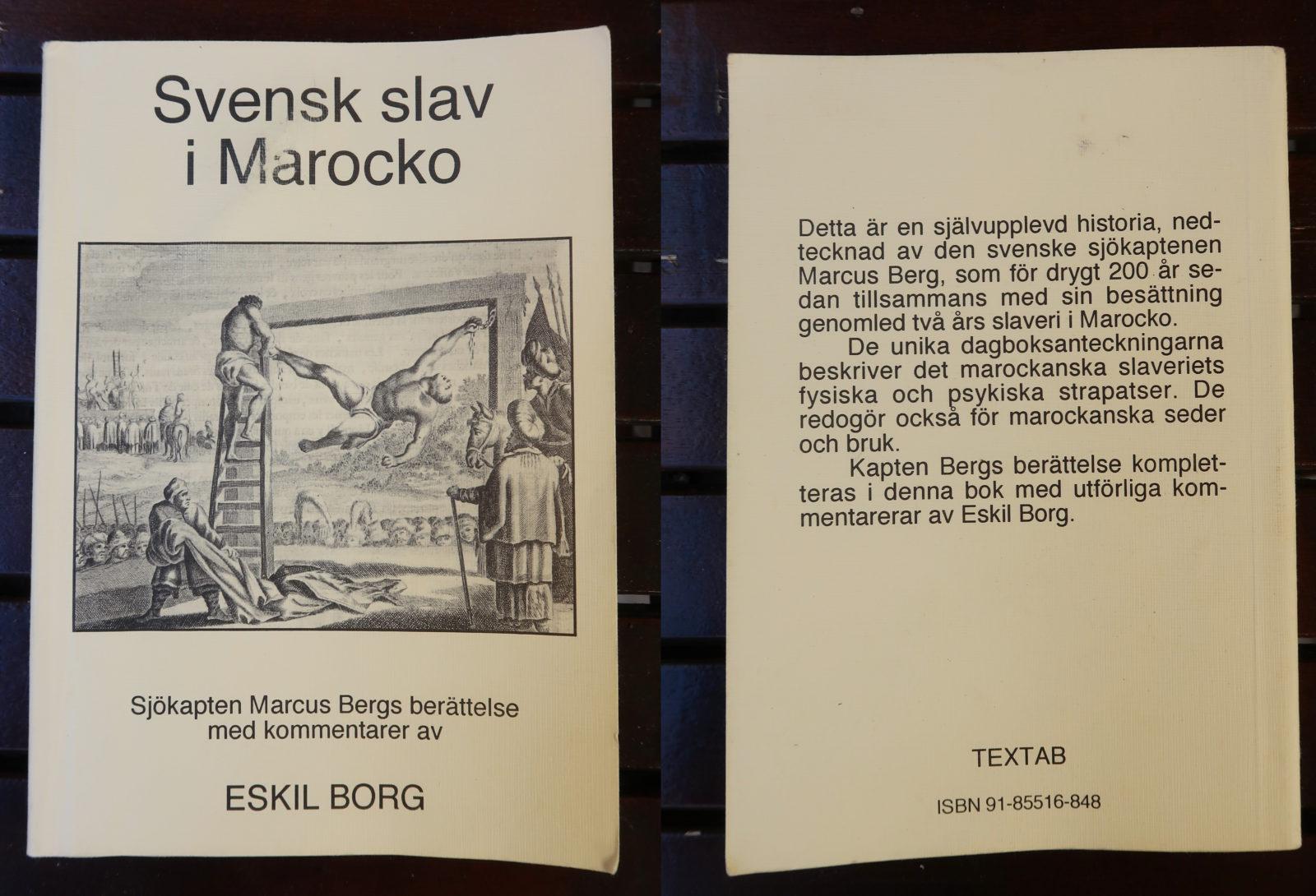 Svensk slav i Marocko av Marcus Berg, med kommentarer av Eskil Borg.