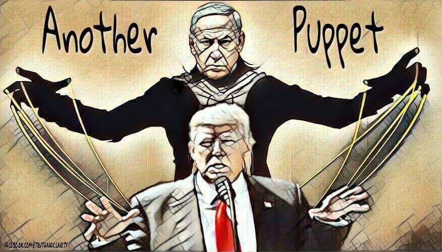 Trump is a zionist puppet.